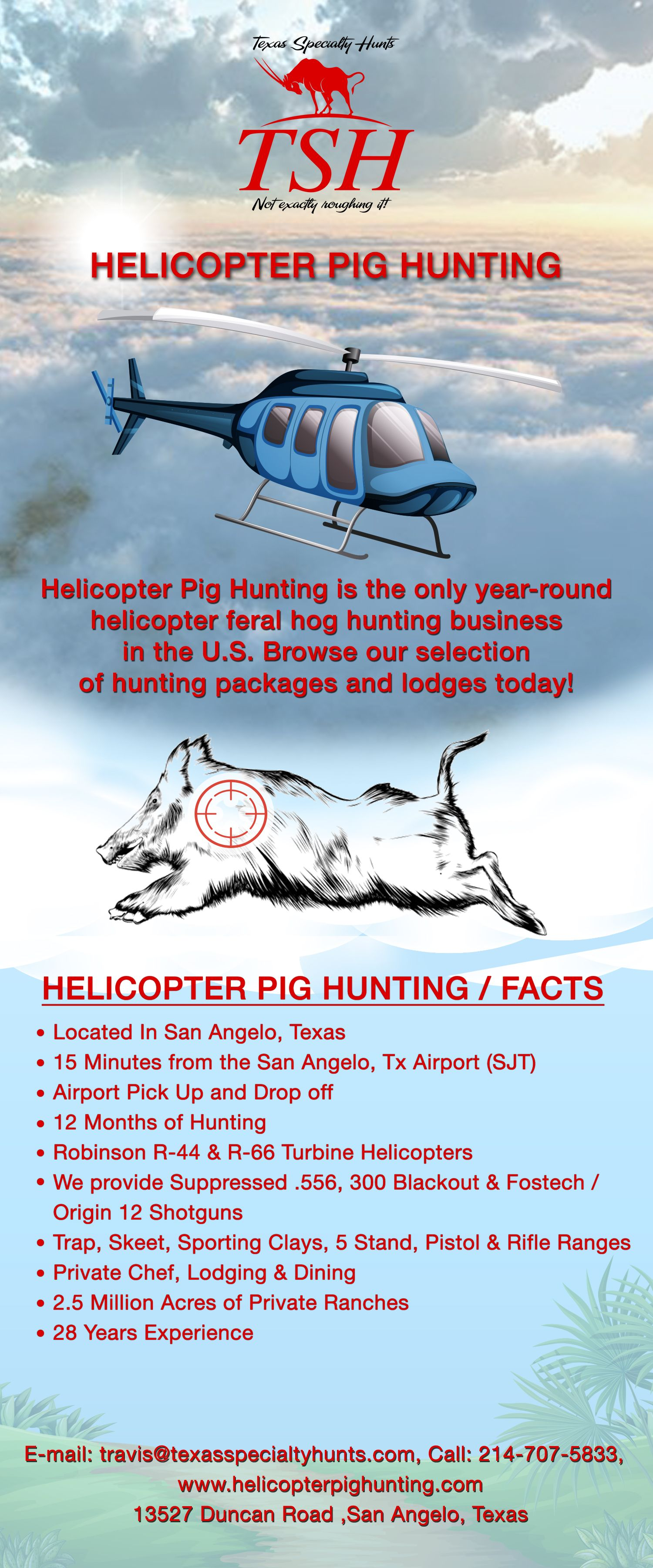 Helicopter pig hunting is the only yearround helicopter