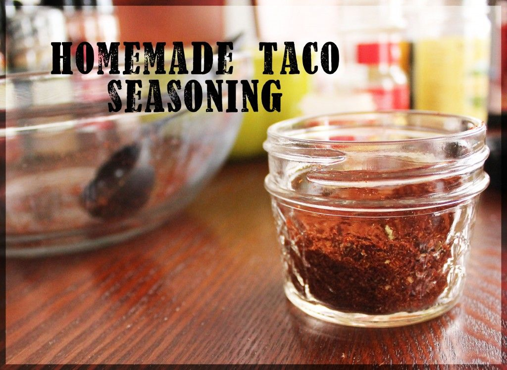 Homemade Taco Seasoning for Beef or Chicken Homemade