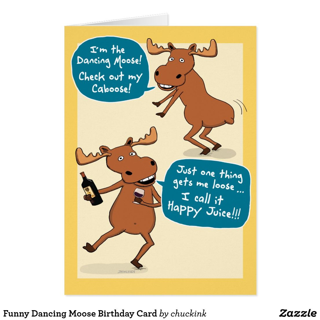 Funny Dancing Moose Birthday Card Moose Birthdays And Card Ideas