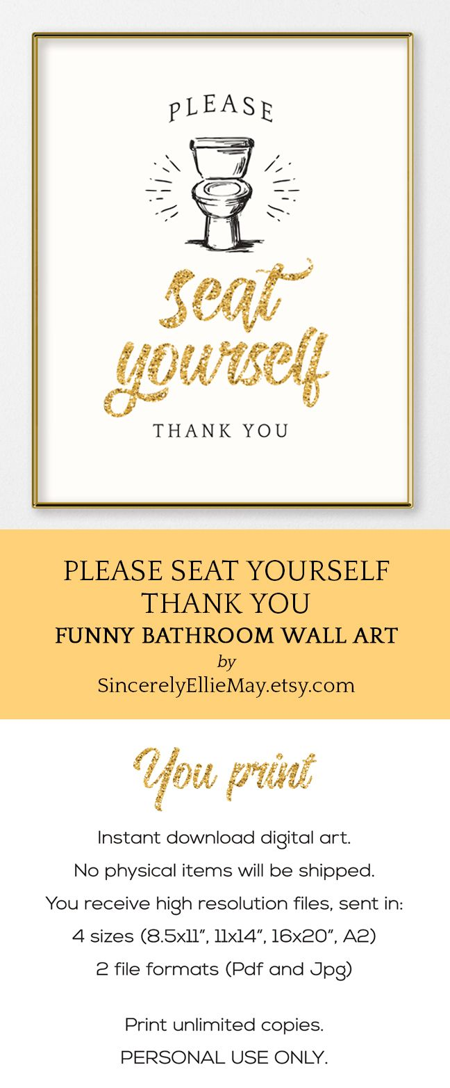 Glam Bathroom Decor Toilet Signs - Please Seat Yourself Thank You ...