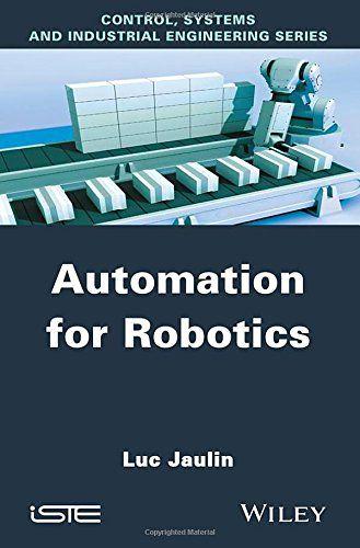 Automation For Robotics Luc Jaulin 9781848217980 Amazon Com