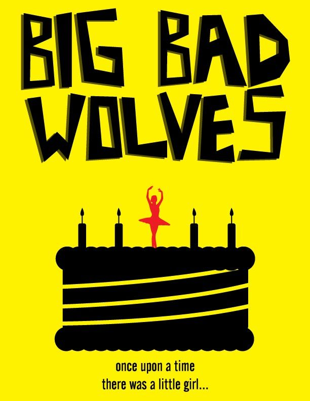 """""""Big Bad Wolves"""" movie poster created in Adobe Illustrator."""