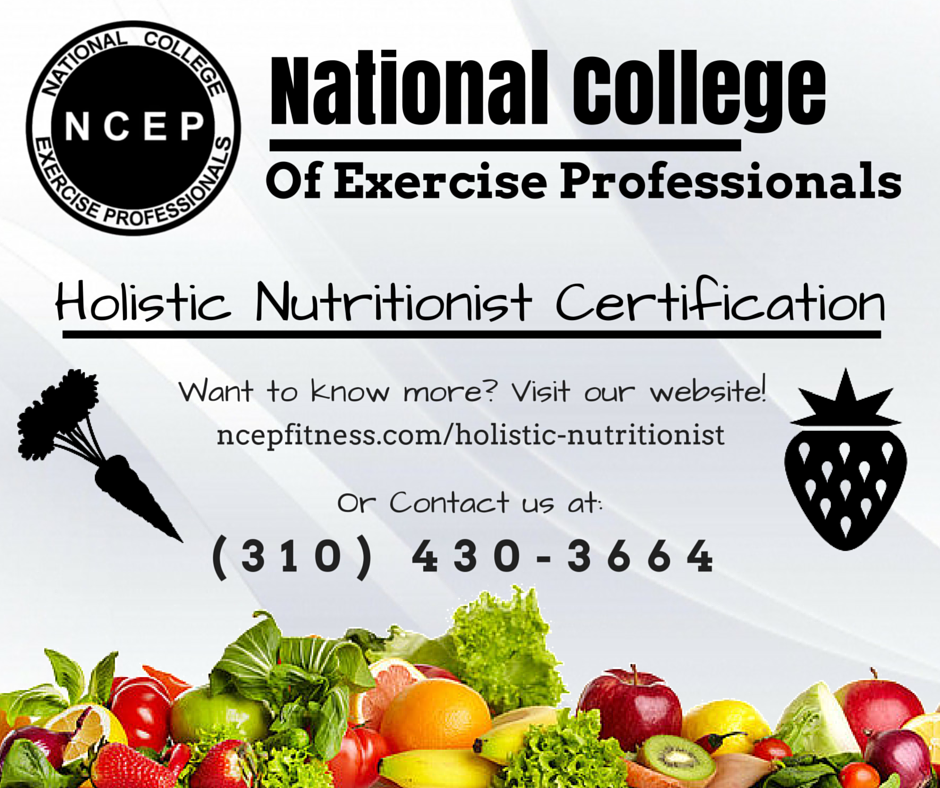 The NCEP Holistic Nutritionist Certification course teaches the NCEP ...