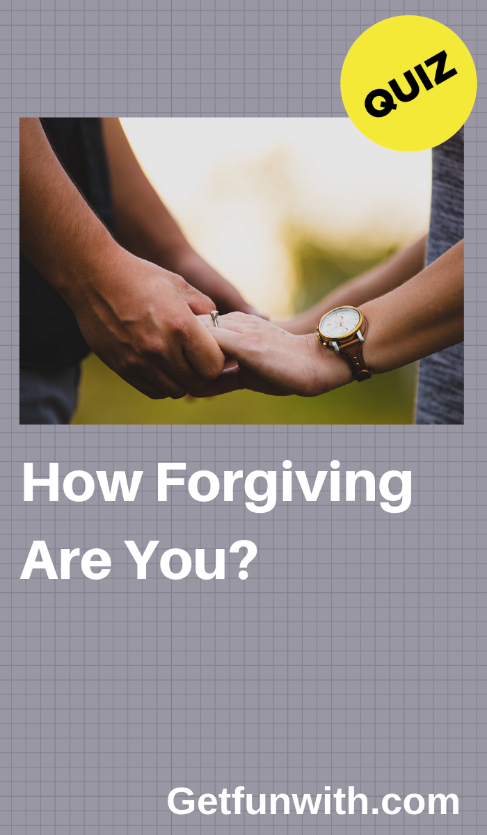How Forgiving Are You Friend Quiz Personality Quizzes Personality Quiz