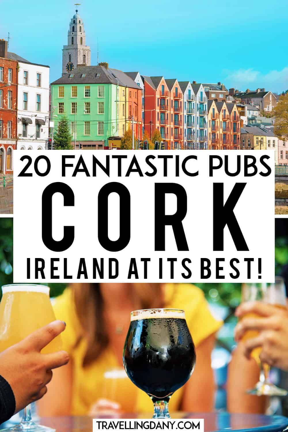 19 Quirky Pubs And Bars In Cork Ireland In 2020 Ireland Travel Guide Cork Ireland Nightlife Travel