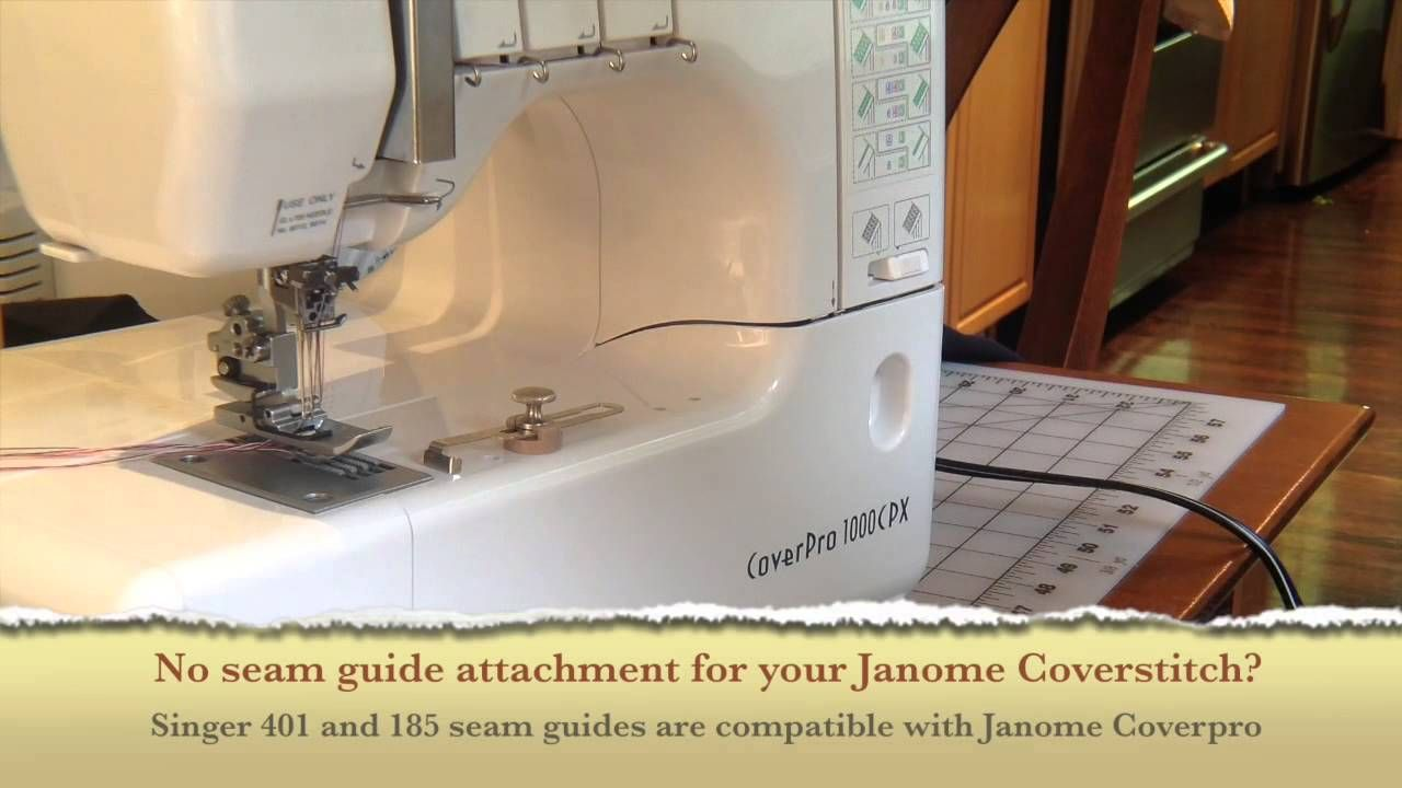 Improvising a Seam Guide for Janome Coverpro 1000CPX- You can fit ...