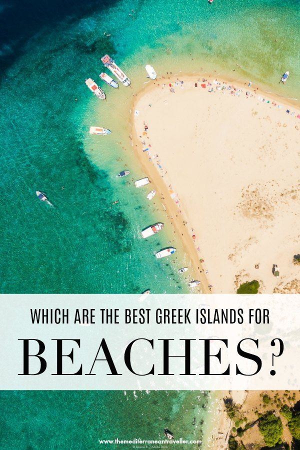 15 Best Greek Islands for Beaches is part of Best island vacation, Best greek islands, Island travel, Greek islands, Beautiful beaches, Island vacation - Which are the best Greek Islands for beaches  These 15 gorgeous islands are the best for beachlovers