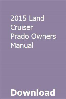 2015 land cruiser prado owners manual | manual, honda