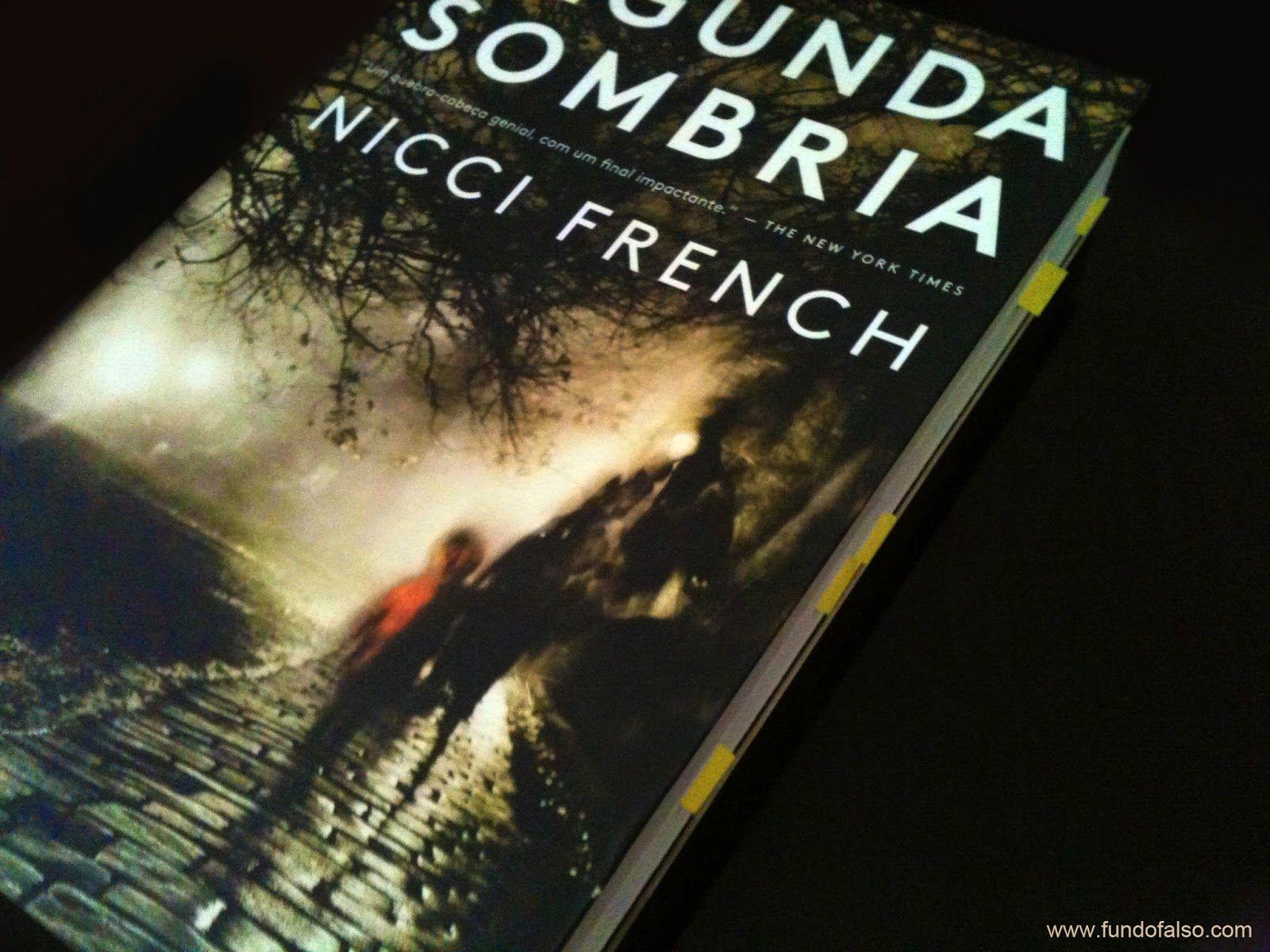 ..:: Fundo Falso ::..: ✓ Resenha: Segunda Sombria - Nicci French