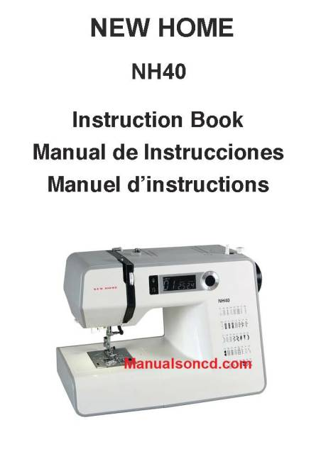 New Home Nh40 Sewing Machine Instruction Manual Sewing Machine Sewing Machine Instructions Sewing Machine Instruction Manuals