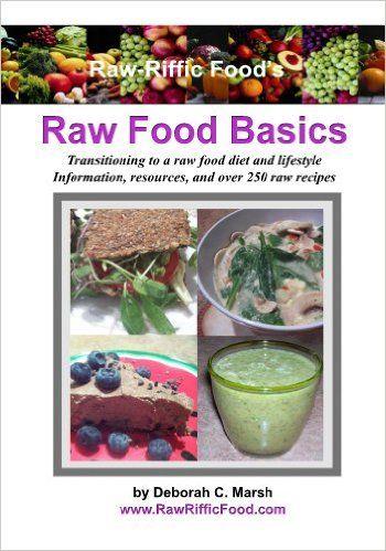 Raw riffic foods raw food basics kindle edition by deborah marsh raw riffic foods raw food basics kindle edition by deborah marsh cookbooks forumfinder Choice Image