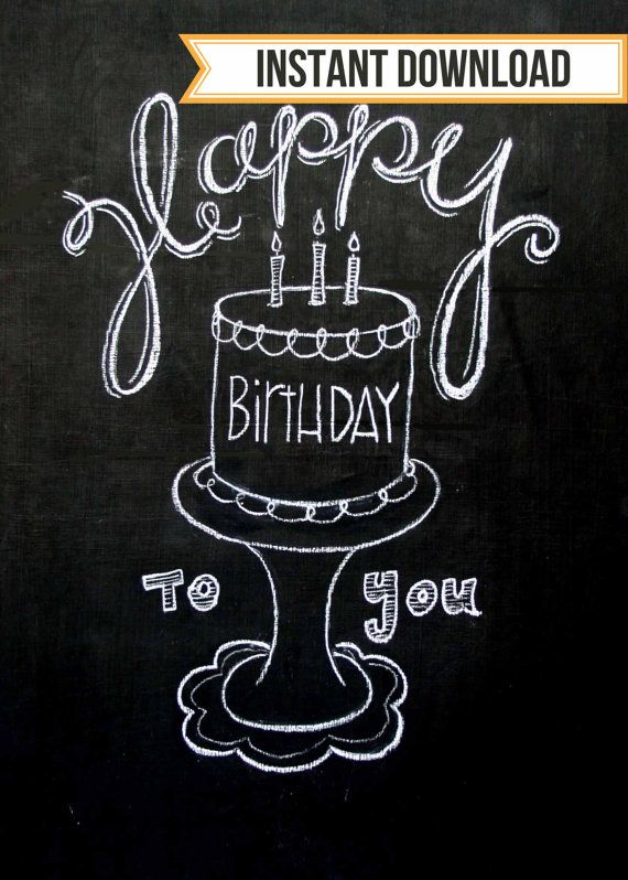 Happy Birthday To You Hand Drawn Chalkboard Art DIGITAL DOWNLOAD 11 X 14 And 8 10 Cake Candles Stand