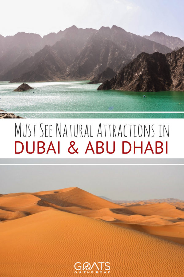 6 Must-See Natural Attractions in Dubai & Abu Dhabi #middleeastdestinations