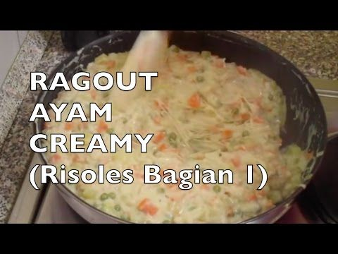 Cara Membuat Ragout Ayam Yang Creamy How To Make Creamy Chicken Ragout Ii Cook Like Kayka Youtube Food Receipes Ragout Creamy Chicken