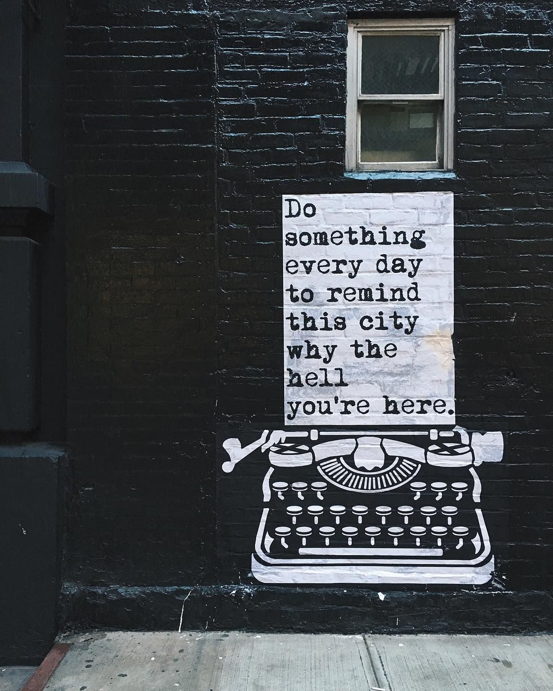 Wise words from soho nyc soho new york quotes street quotes city