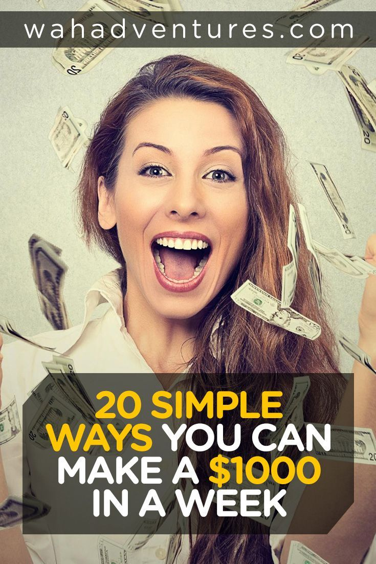 30 Simple Ways You Can Make A 1000 Fast (In A Week Or