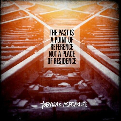 THE PAST IS POINT OF REFERENCE, NOT A PLACE OF RESIDENCE Simple - point of reference