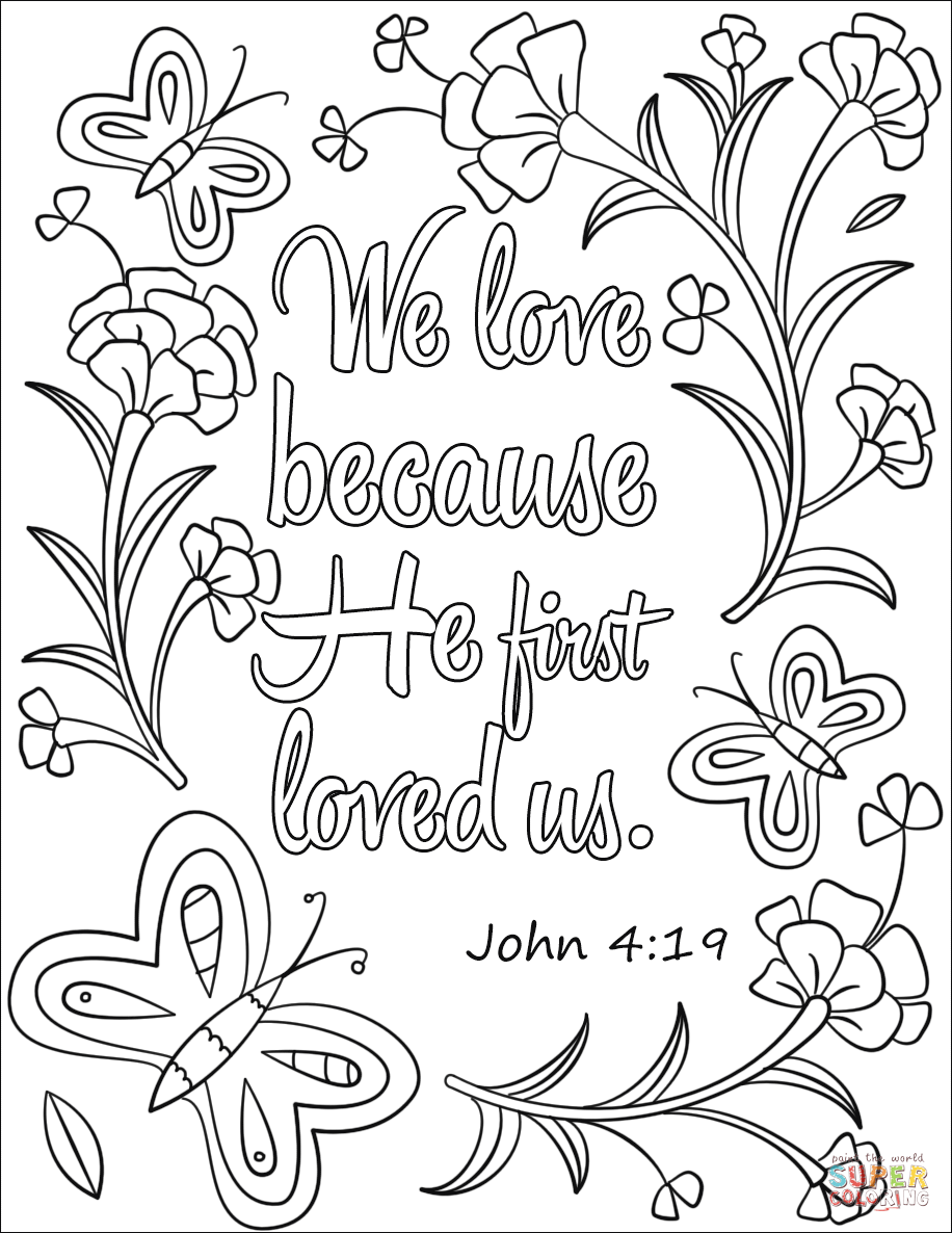 We Love Because He First Loved Us Coloring Page From Bible Verse Category Select Sunday School Coloring Pages Bible Verse Coloring Page Bible Coloring Sheets [ 1186 x 916 Pixel ]