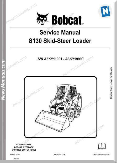 Bobcat S130 Skid Steer Loader Service Manual 6986565 Service