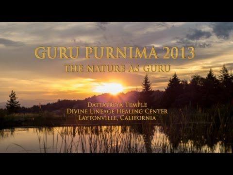A Beautiful Slideshow Of The Nature As Guru Guru Purnima 2013 Meditation Program At The Divine Lineage Healing Center Guru Guru Purnima Nature
