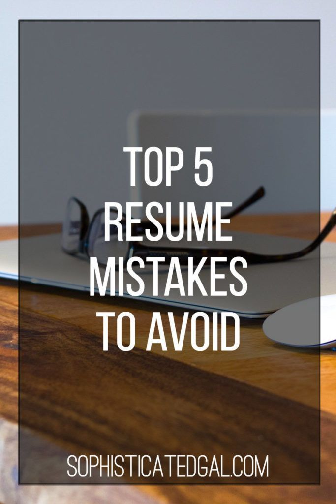 The Top 5 Resume Mistakes to Avoid Pinterest Job interviews and - 5 resume tips