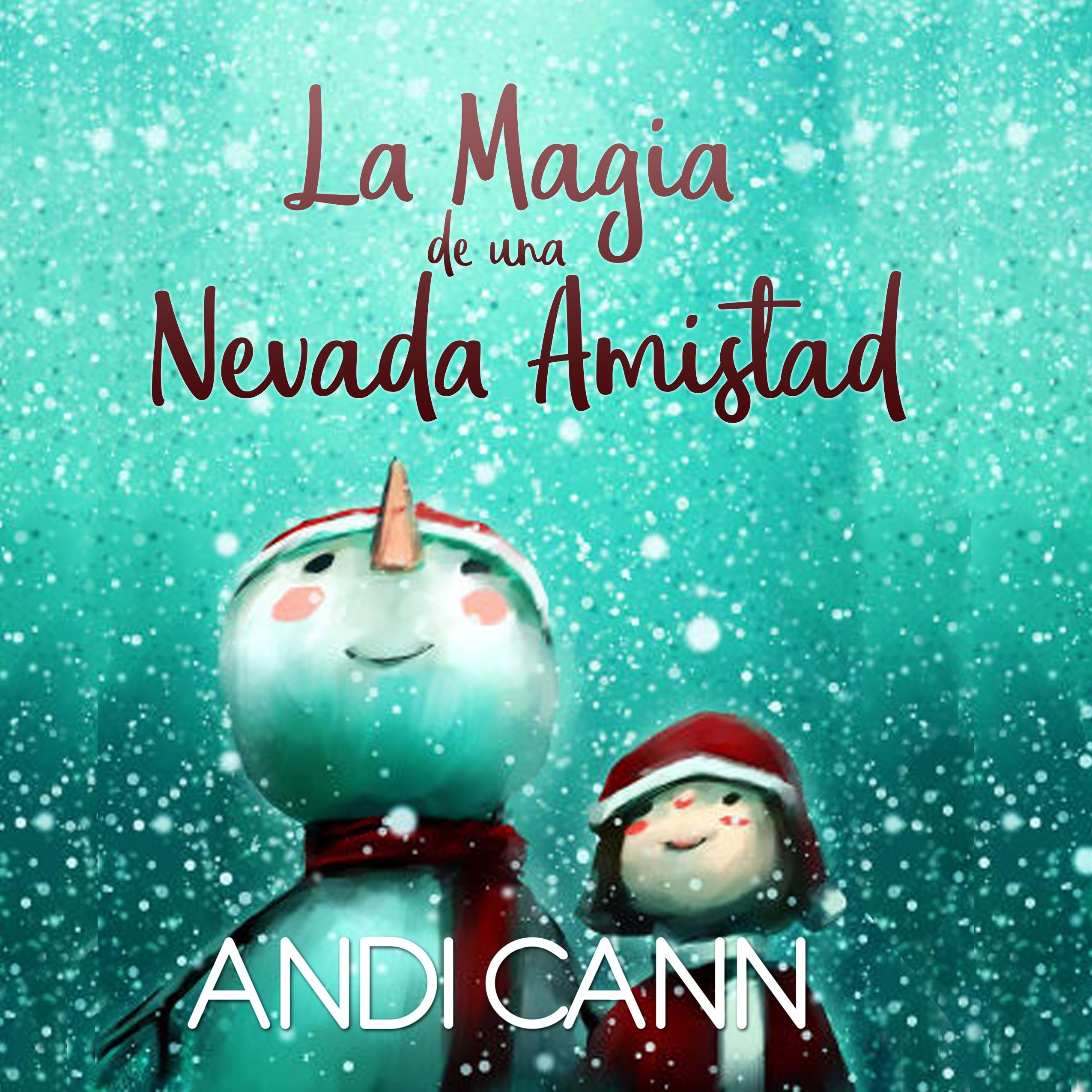 The Magic Of Friendship Snow Translated Into Spanish