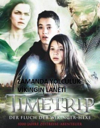 Zamanda Yolculuk Viking In Laneti Turkce Dublaj Izle Yolculuk Vikingler Film