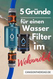 Photo of Wasserfilter fürs Wohnmobil- der perfekte Begleiter beim Camping  In dem ausfü…