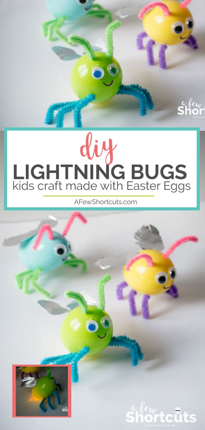Adorable Diy Lightning Bugs Made With Easter Eggs