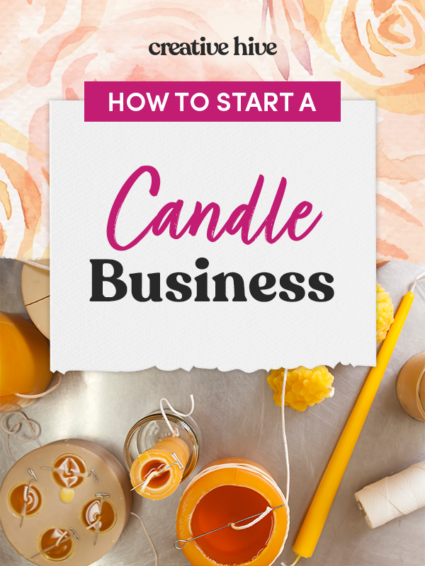 How To Start A Candle Business In 2021 Candle Business Candle Making Business Handmade Business