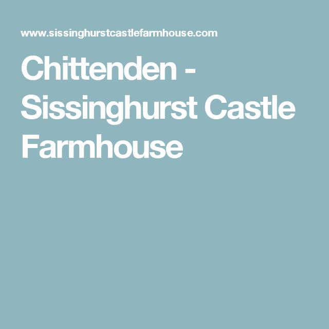 Chittenden - Sissinghurst Castle Farmhouse