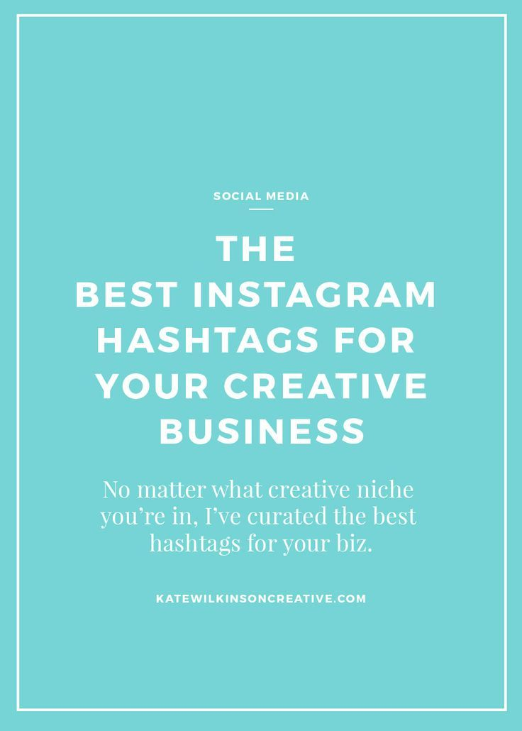 The Best Hashtags For Bloggers and Creative Entrepreneurs
