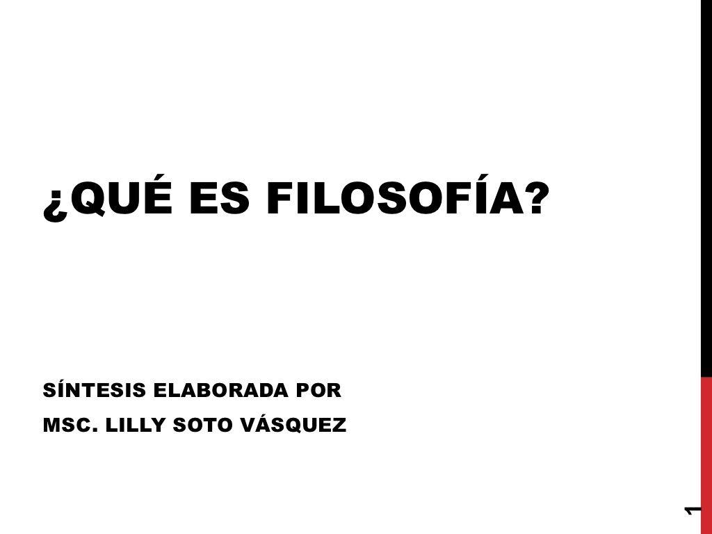 Qu Es Filosofa By Lilly Soto Vasquez Universidad