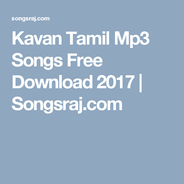 Kavan Tamil Mp3 Songs Free Download 2017 | Songsraj.com | Kavan ...