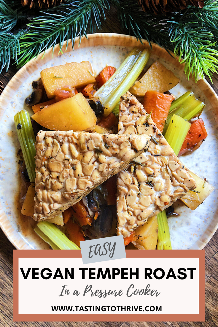 Easy Vegan Tempeh Roast Lauren Mcneill Rd Mph Recipe In 2020 Vegan Instant Pot Recipes Easy Vegan Vegan Recipes Easy