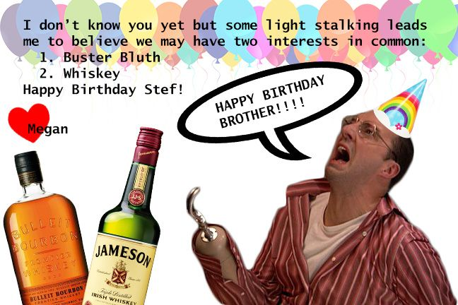 A birthday card for Stef via HAPPY BIRTHDAY STEF LOVE A AND THE – Arrested Development Birthday Card