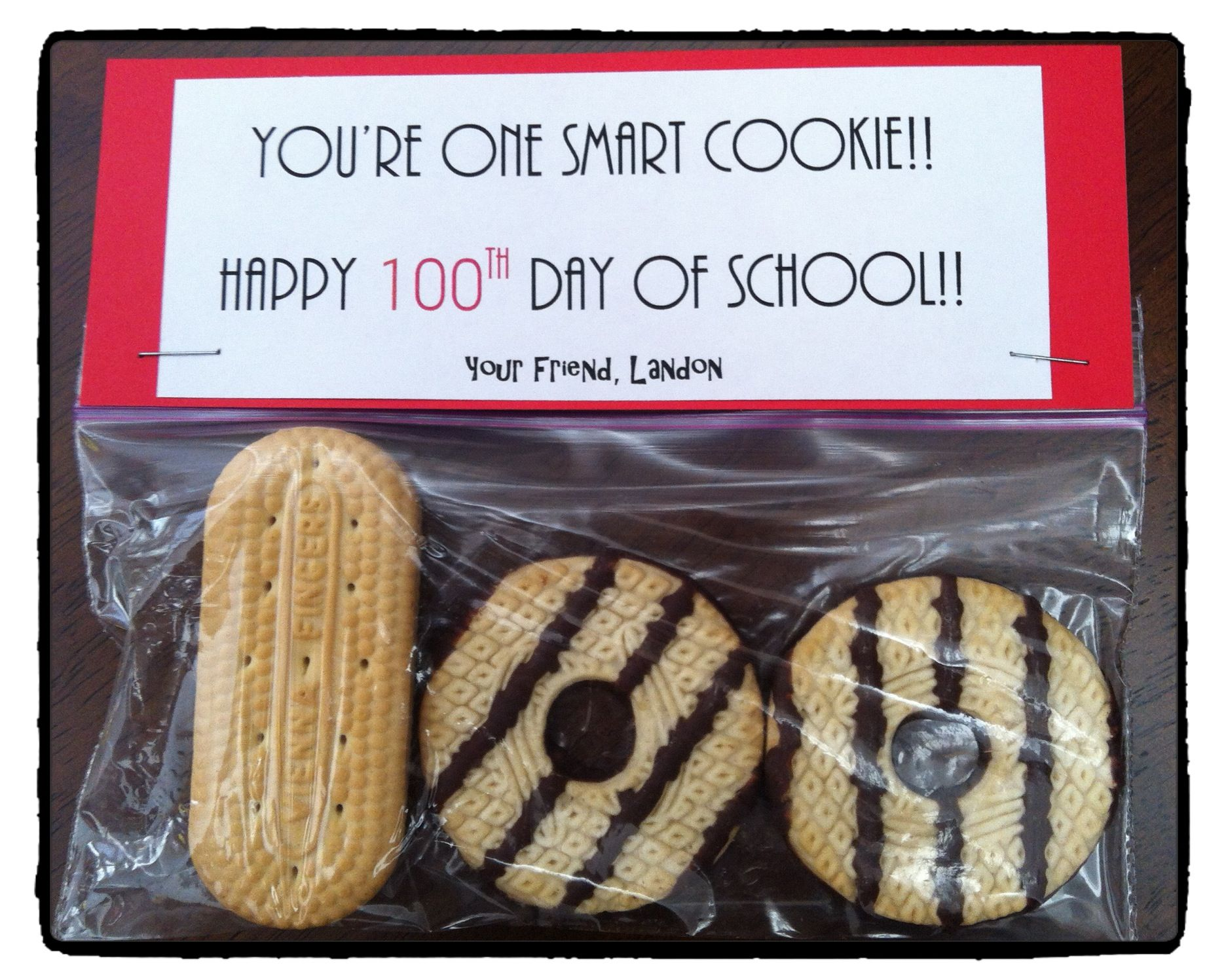 100 Days Of School Treat You Are One Smart Cookie Happy