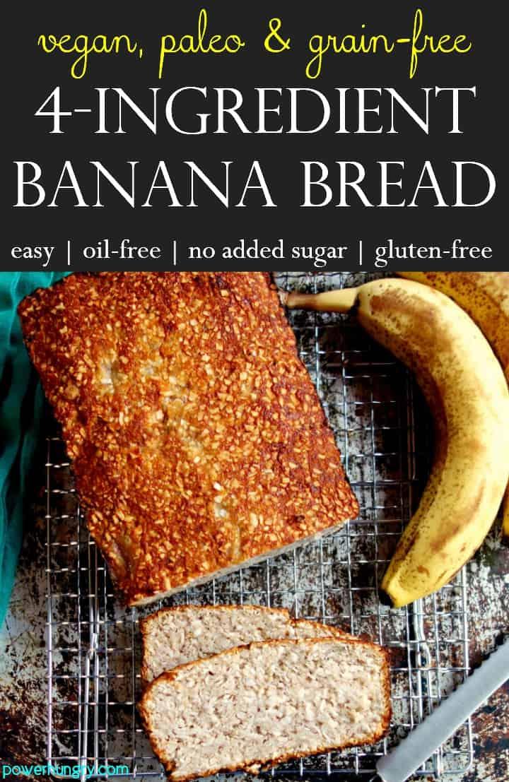 Coconut Almond Flour Banana Bread Vegan Oil Free Power Hungry Recipe In 2020 Vegan Banana Bread Easy Sugar Free Banana Bread Paleo Banana Bread