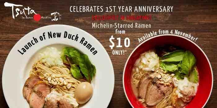 Tsuta Singapore 1st Year Anniversary New Duck Ramen From 10 Promotion
