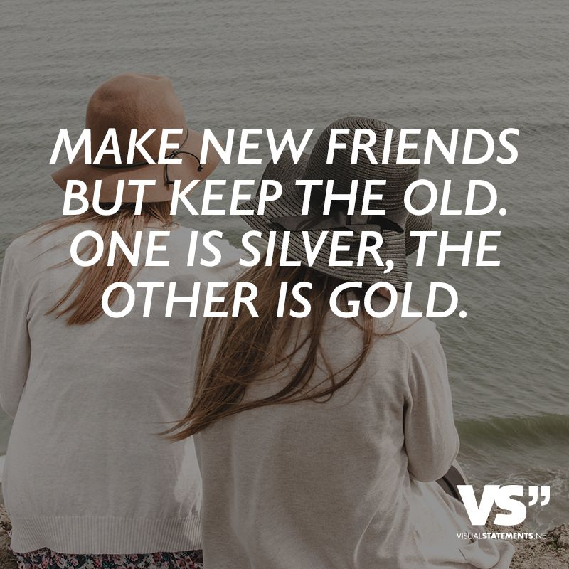 Making New Friends Quotes And Sayings 19872 Usbdata