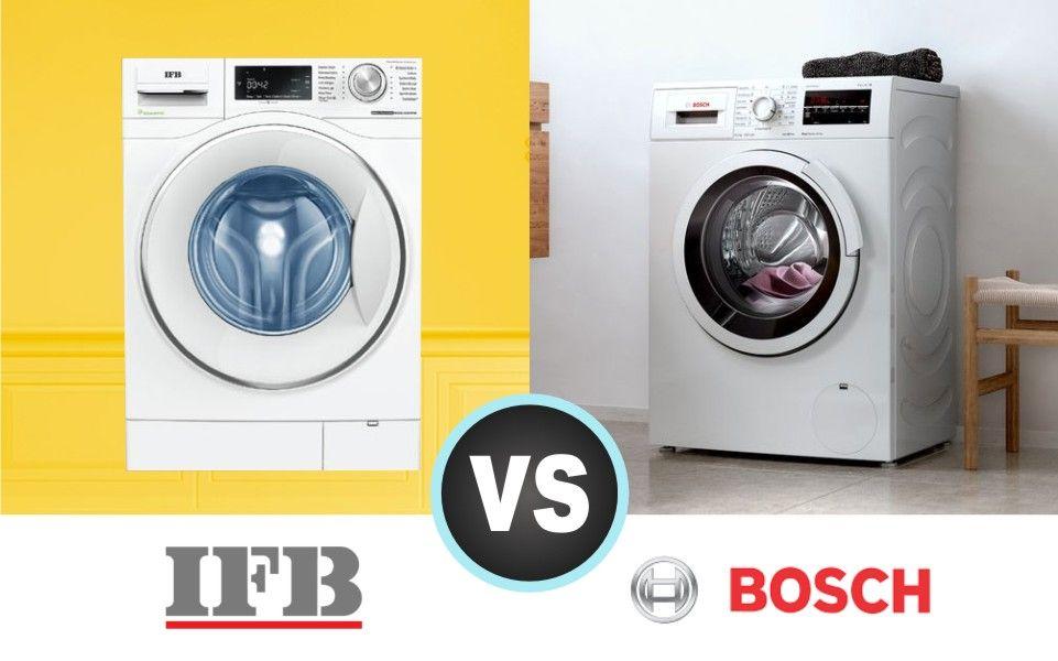 Bosch Vs Ifb Washing Machine October 2019 Complete Review Washing Machine Bosch Washing Machine Washing Machine Brands