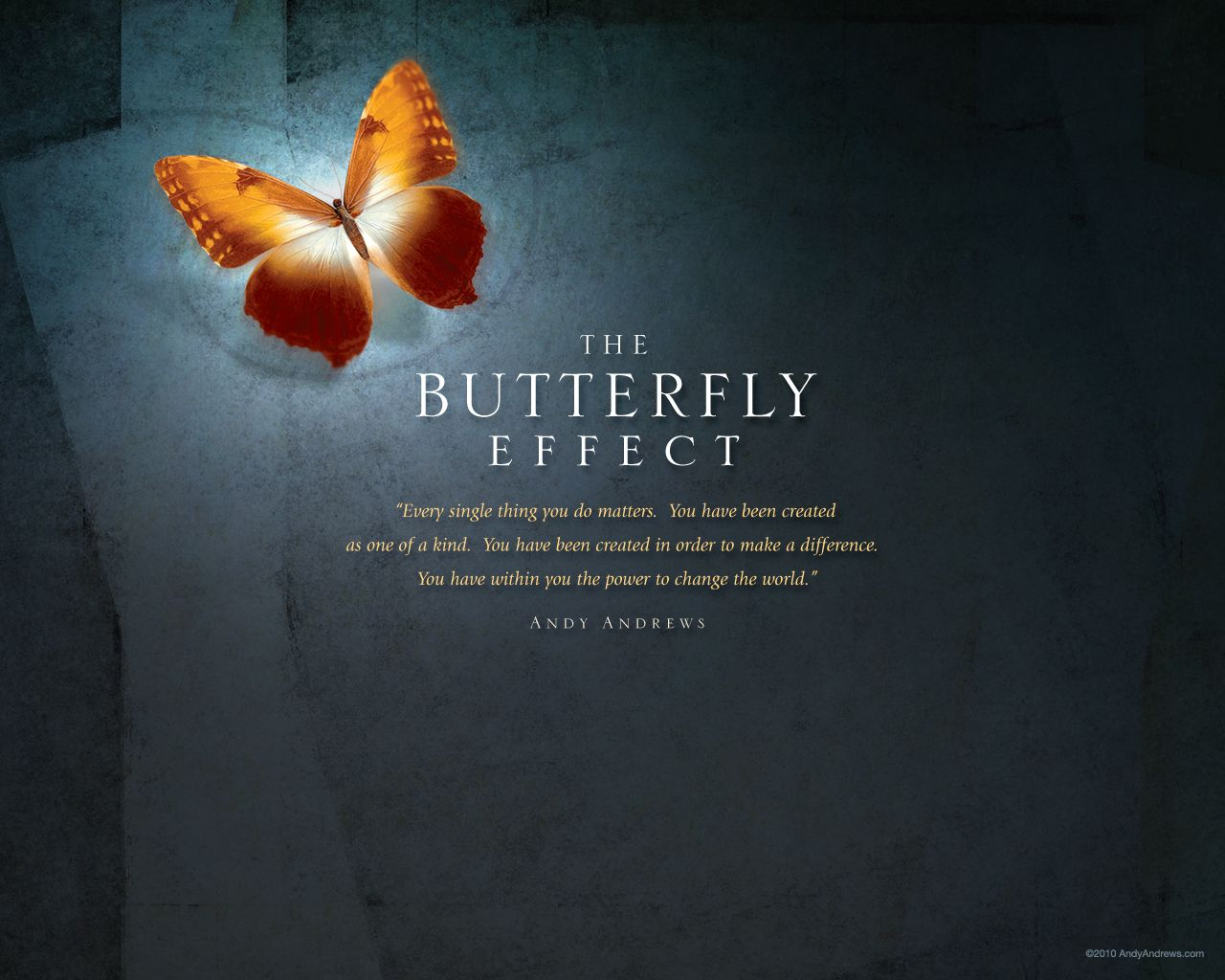 the butterfly effect by andy andrews everything you do