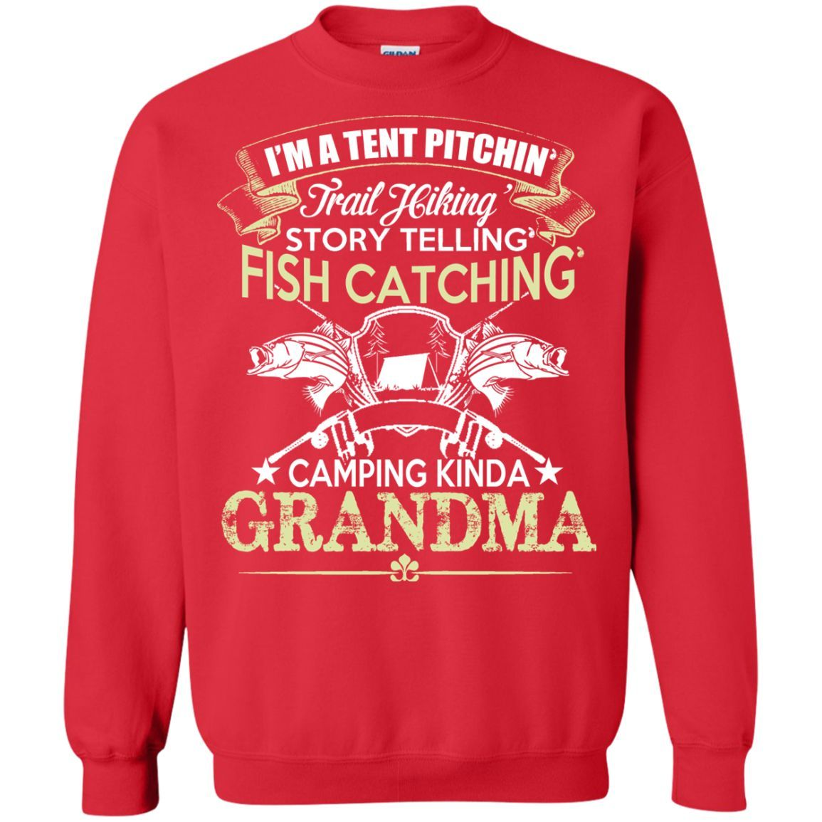 Tent Pitching, Fish Catching, Camping Kinda Grandma Sweatshirt