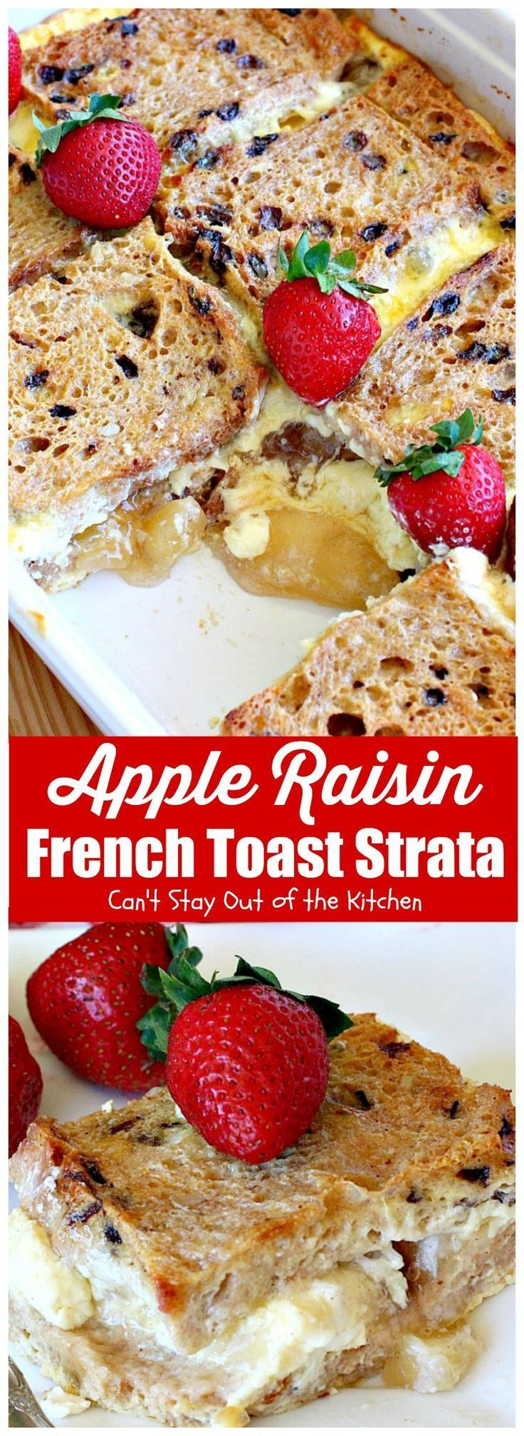 Apple Raisin French Toast Strata Recipe in 2020 Food