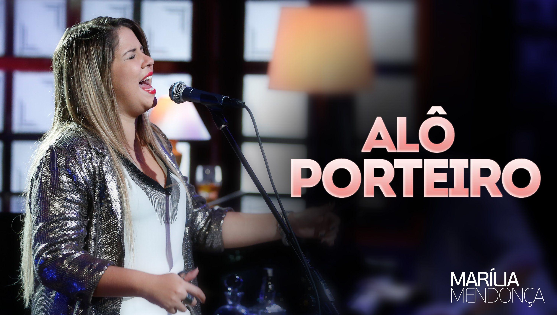 Marilia Mendonca Alo Porteiro Video Oficial Do Dvd Musica