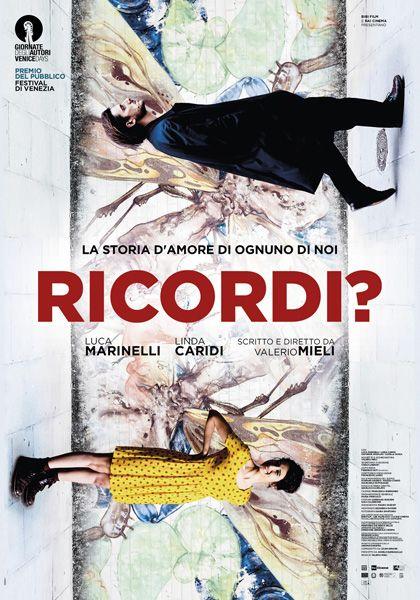 Ricordi 2018 Mymovies It Ricordi Film Da Guardare Film