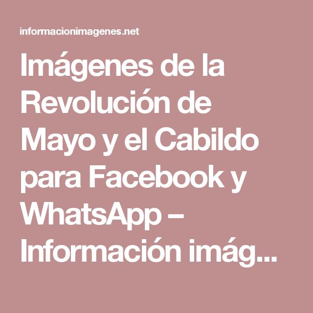 Imágenes de la Revolución de Mayo y el Cabildo para Facebook y WhatsApp – Información imágenes