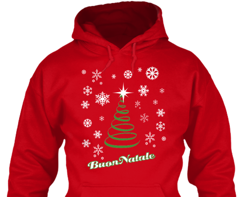 Buon Natale 2015 Shirts & Sweatshirts Get your 2015 Buon Natale 2105 Shirts Shipping to USA: $3.99 for the first apparel item and $2.00 for each additional apparel item. Shipping to Canada:  $9.50 for the first apparel item and $4.00 for each additional apparel item. International Shipping: $12.50 for the first apparel item and $4.00 for each additional …