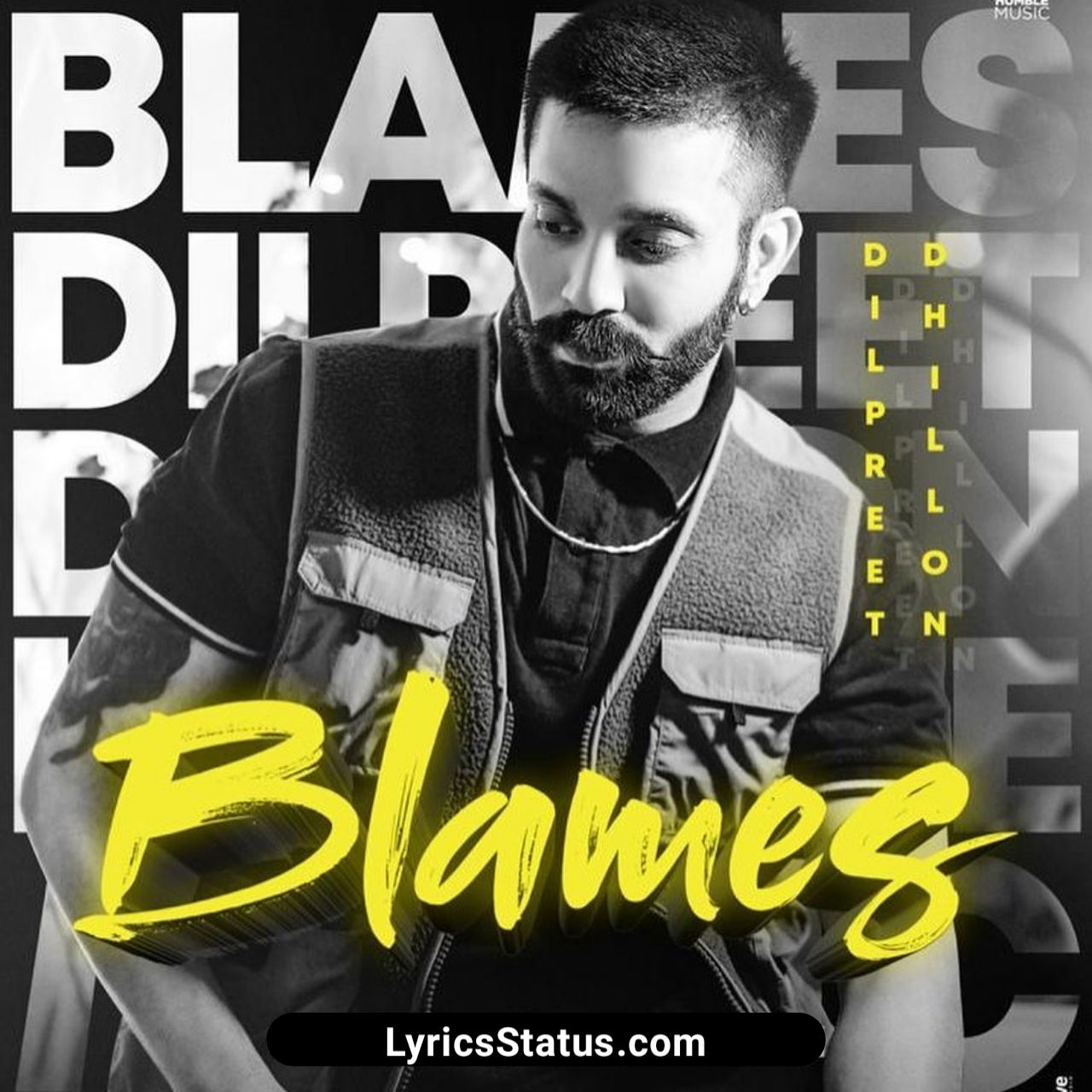 Blames Dilpreet Dhillon Lyrics Status Download Punjabi Song Di 2020 Lagu