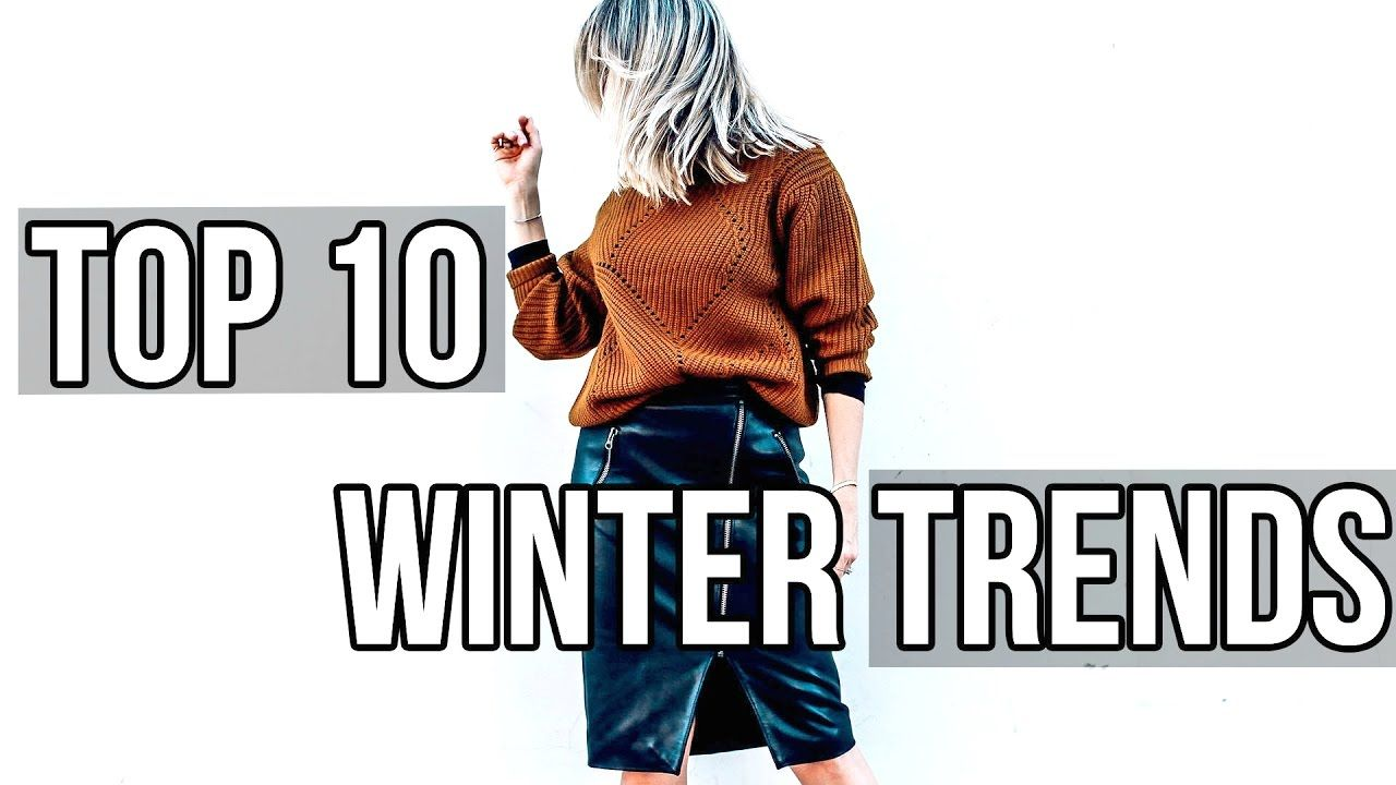 Top 10 Winter Fashion Trends!